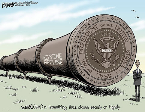 Keystone XL cartoon - Obama seals the pipeline